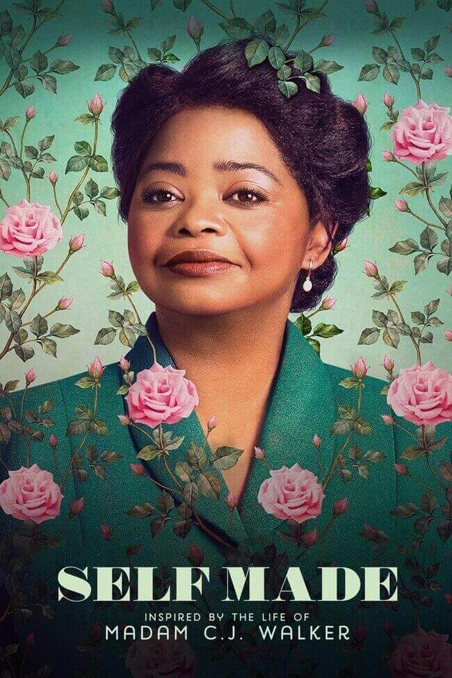 Self Made Inspired by the Life of Madam C.J. Walker. - Inspiring Netflix programs - Everything Abode