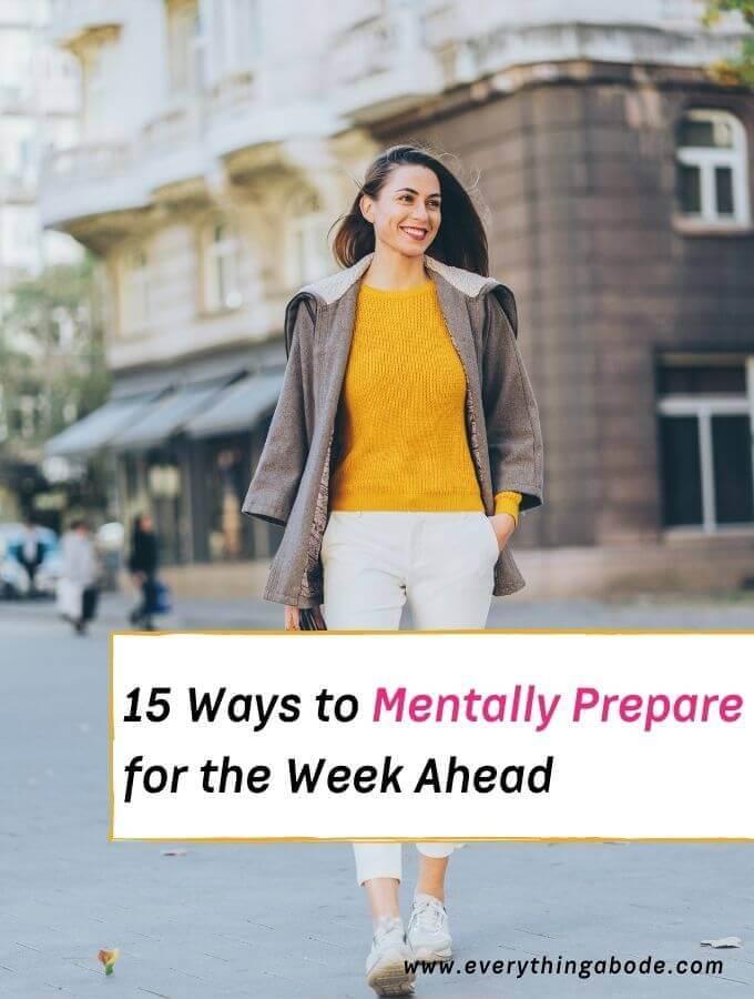 Mentally Prepare for the Week Ahead
