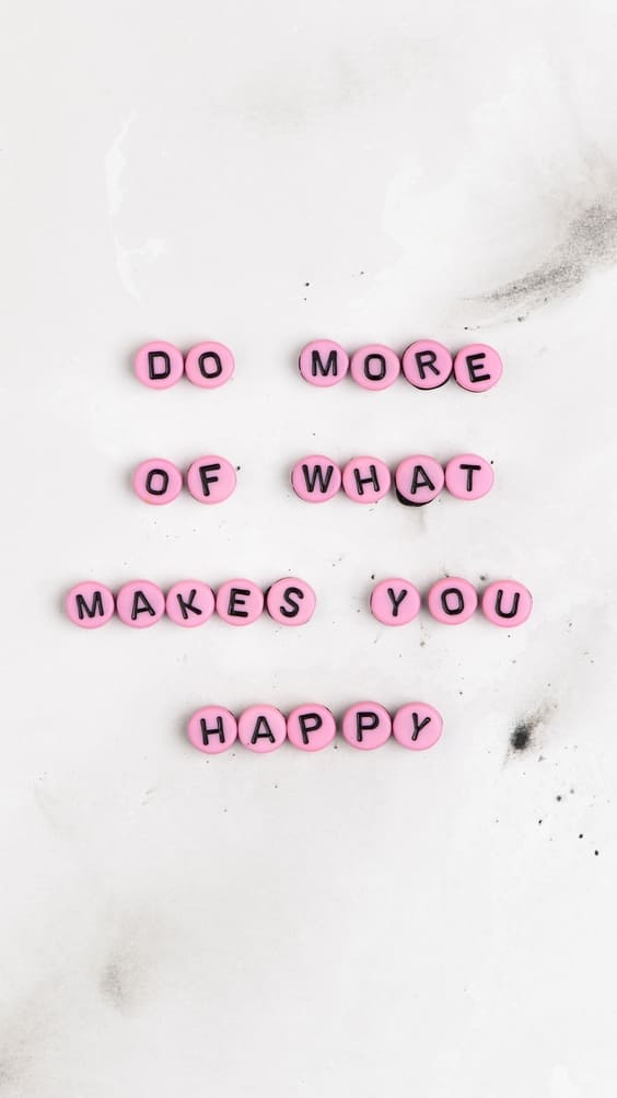 do work of what makes you happy quote wallpaper