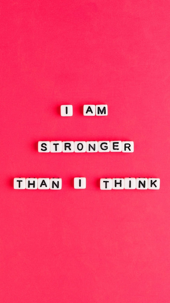 I am stronger than I think quote wallpaper