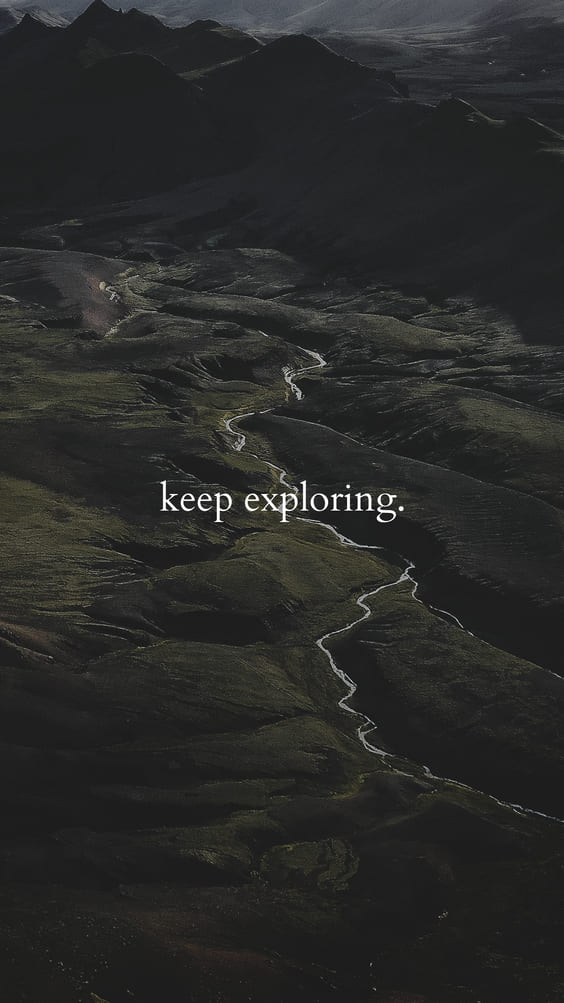 keep exploring quote for black wallpaper phone